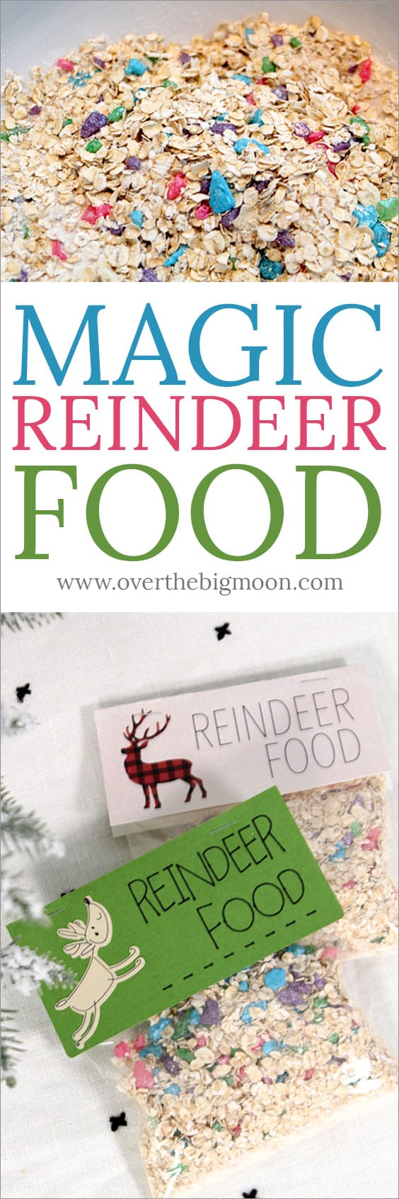 The most Magical Reindeer Food there is! Put it out with Santa's cookies for his reindeer or sprinkle it in the front yard! Come get the recipe and bag toppers! From overthebigmoon.com!
