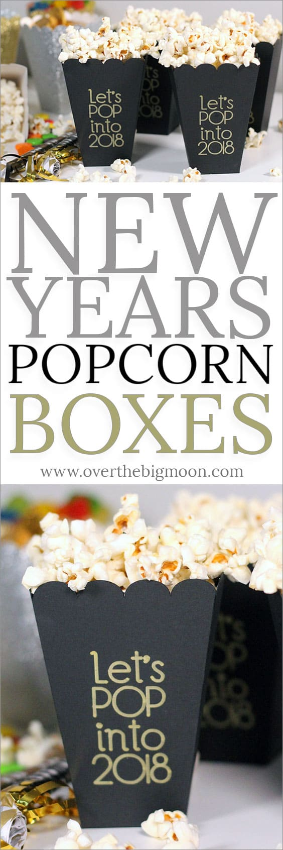 Easy DIY New Years Popcorn and Treat Boxes! From overthebigmoon.com!