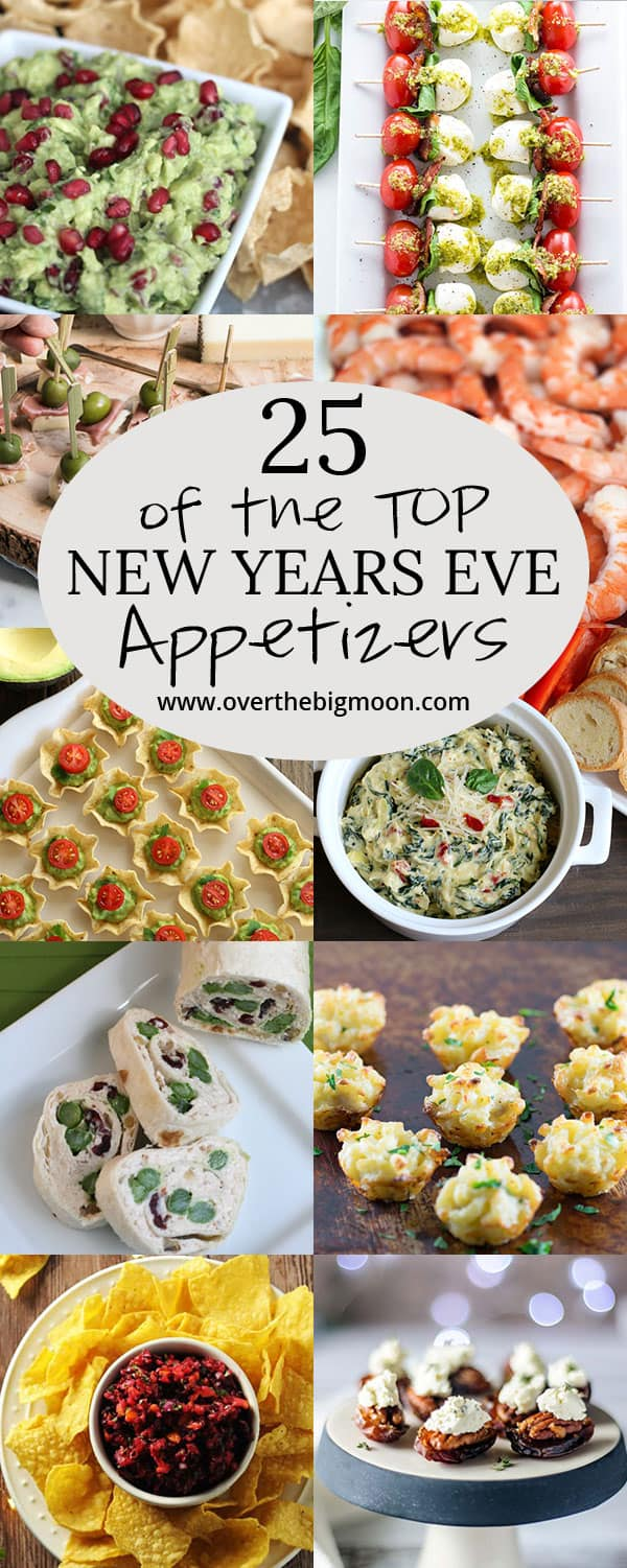 Top 25 New Years Eve Appetizers for your upcoming party!! Check these out! From overthebigmoon.com!
