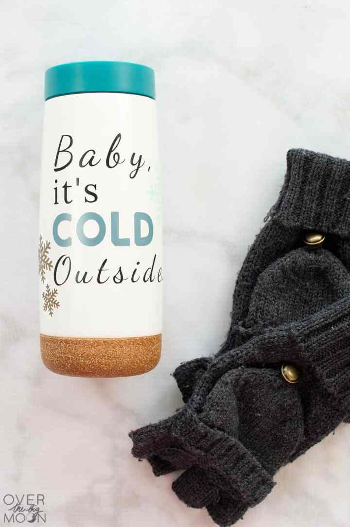 Baby it's Cold Outside Coffee or Hot Chocolate Tumbler design + 9 other designs! From overthebigmoon.com! #coffee #tumbler #cricutmade #cricut #vinyl