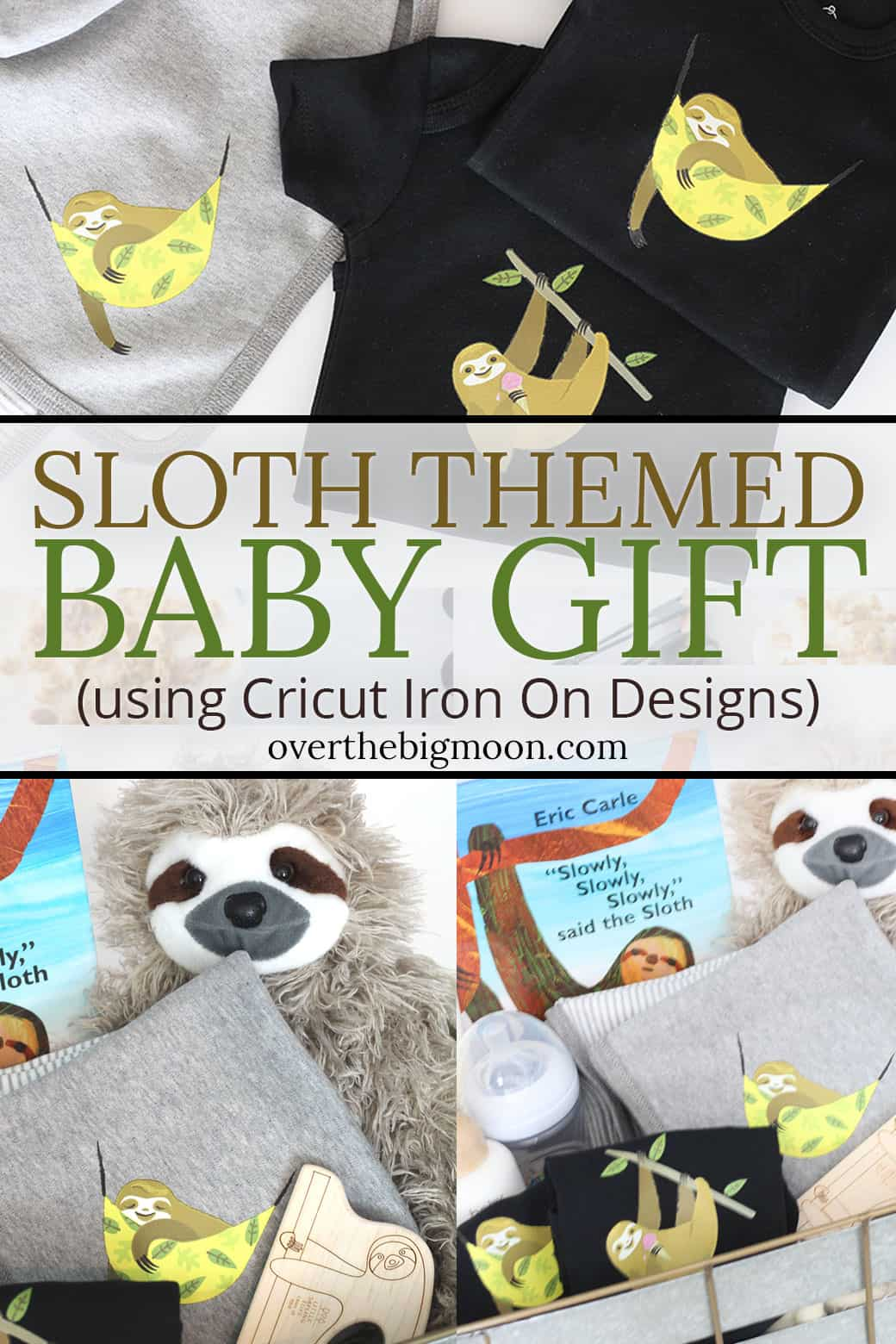 Sloth Themed Baby Gift using Cricut Iron On Designs! This is the CUTEST gift basket theme that is perfect for a boy or girl! Plus, the DIY onesie and blankets are SO simple to make!