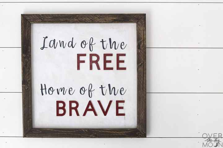 Land of the Free, Home of the Brave sign to celebrate 4th of July! From overthebigmoon.com!