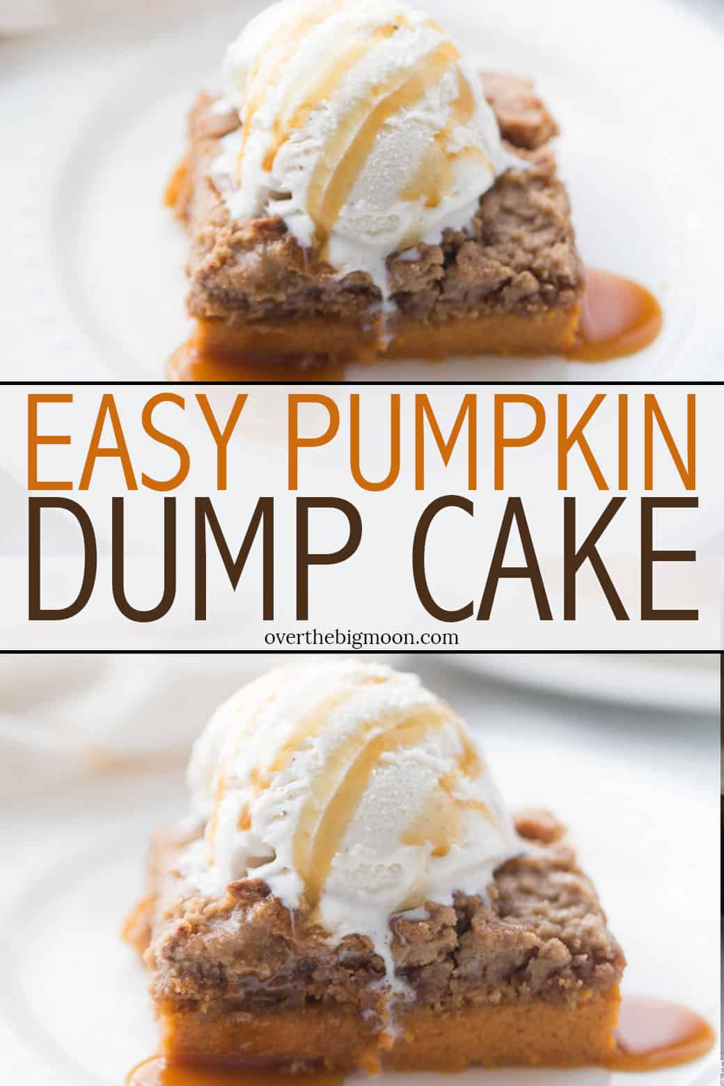 Super Easy Pumpkin Dump Cake Recipe - the perfect Fall treat! From overthebigmoon.com!