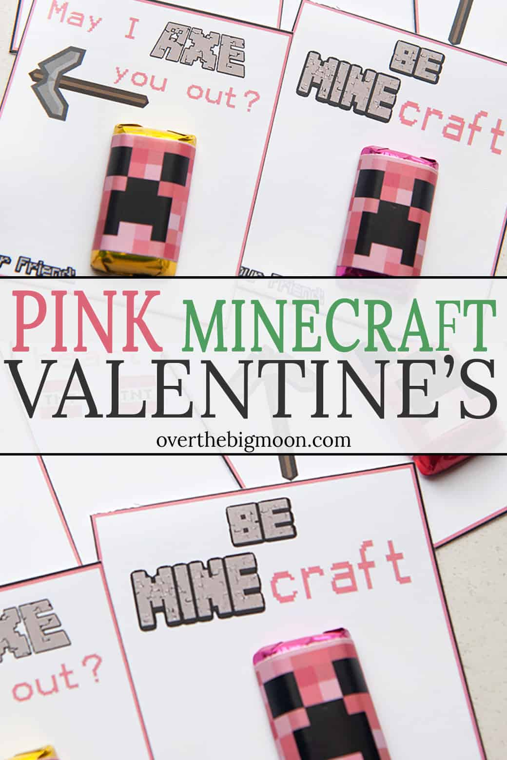Minecraft Printable Valentine's in PINK! These pair perfectly with our GREEN Minecraft Printable Valentine's! Just print, attach a small candy and you're good to go! From overthebigmoon.com!