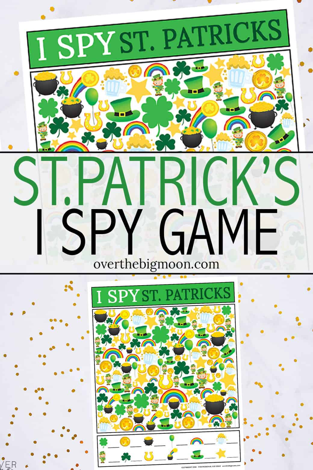 This kidsSt.Patrick's Day I Spy Printable Gameis such a fun activity for kids to play on St. Patrick's Day! Just print and play! So simple! From overthebigmoon.com!