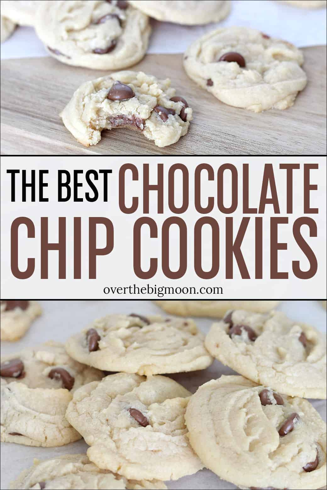 The ALL TIME Best Chocolate Chip Cookies! These are so light and fluffy! You'll never need another Chocolate Chip Cookie recipe again! From overthebigmoon.com!