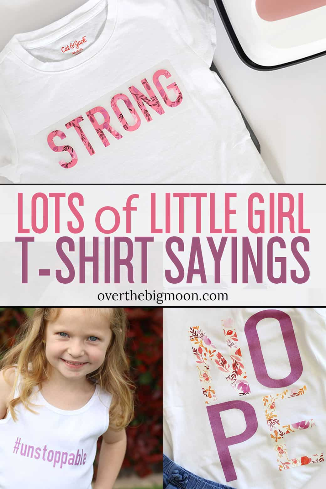 Lots of Little Girl T-Shirt Sayings -- made with the the Natalie Malan Patterned Iron On Vinyl! From overthebigmoon.com!