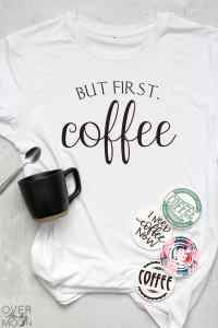 "A white shirt that says ""But first, coffee"" on it. With a black coffee mug and spoon and 4 coasters!"