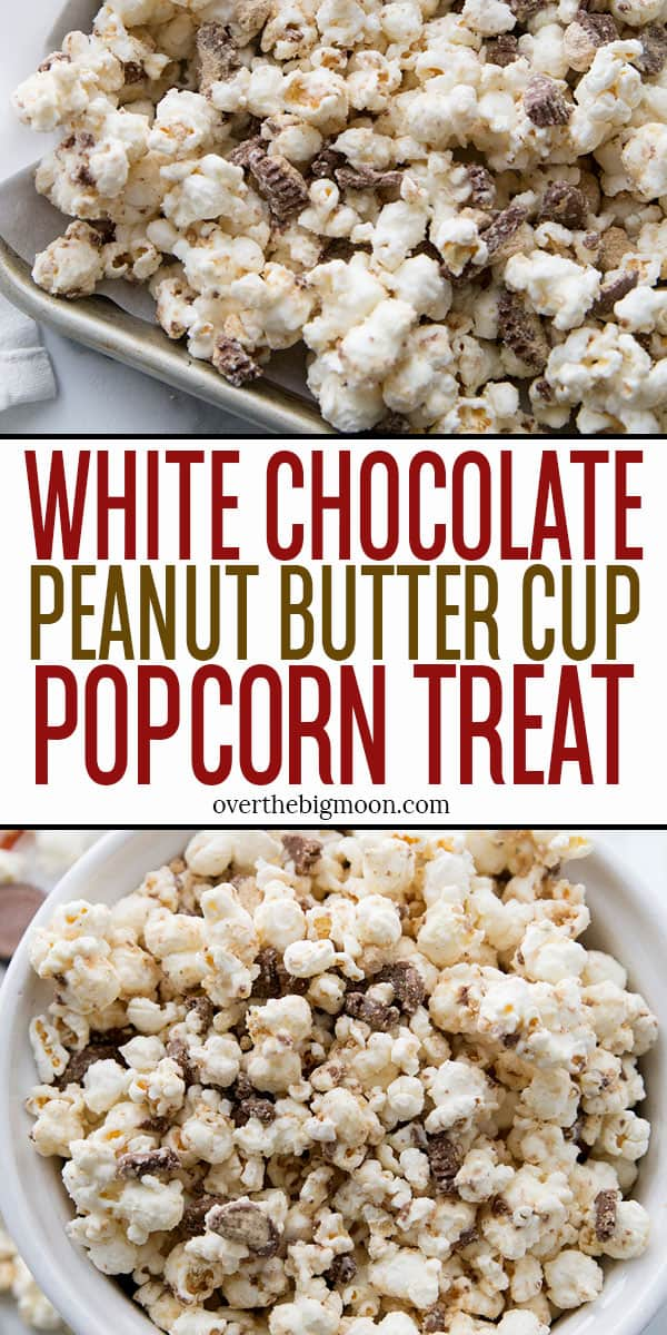 This White Chocolate Peanut Butter Cup Popcorn is the perfect treat for Peanut Butter Cup lover!! Perfect for movie nights, parties, Christmas neighbor gifts and more!