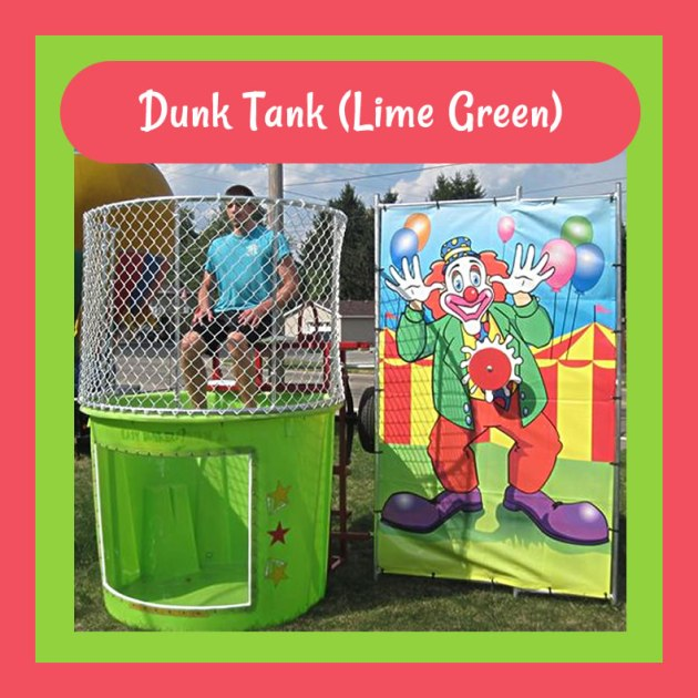 Dunk Tank (Lime Green)