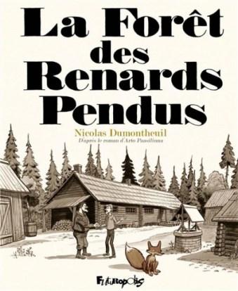 Nicolas Dumontheuil La Forêt des Renards Pendus