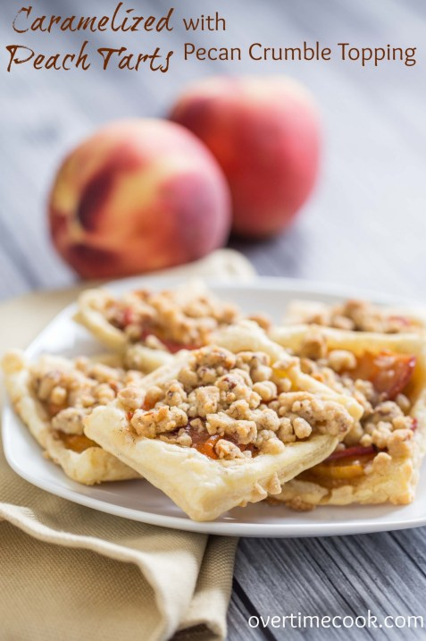 Caramelized Peach Tarts with Pecan Crumble Topping on OvertimeCook.com