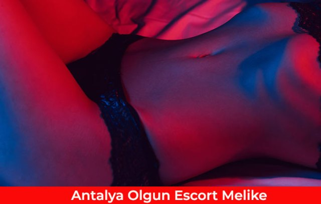 Antalya Olgun Escort Melike | Ovescort
