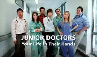 junior doctors - your life in their hands - one year check-up