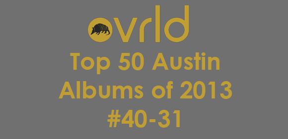 top-austin-albums-40-31-header