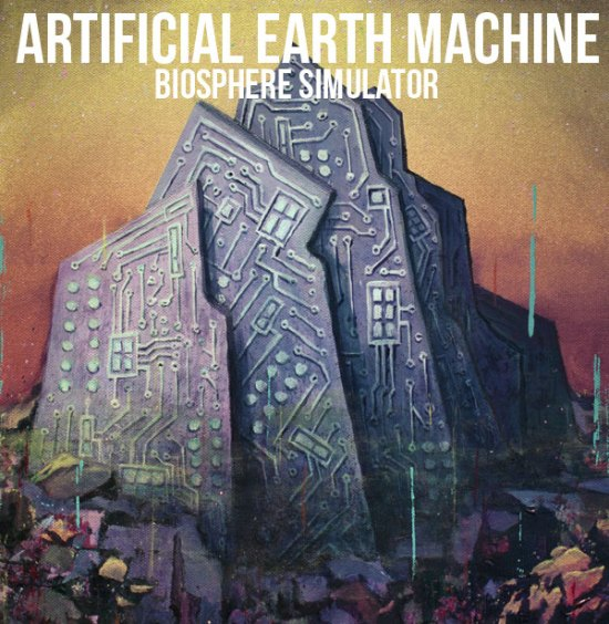 Artificial Earth Machine