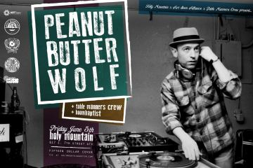 Peanut Butter Wolf Holy Mountain