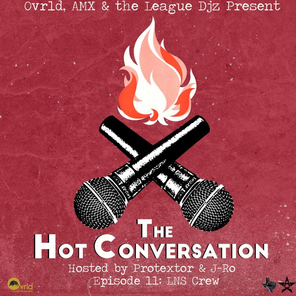 Hot Conversation LNS Crew