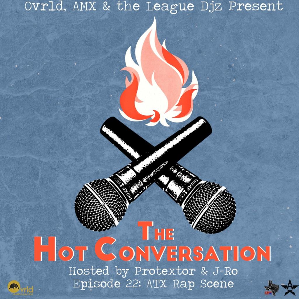 The Hot Conversation ATX Rap Scene