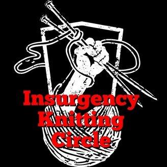 Insurgency Knitting Circle Podcast