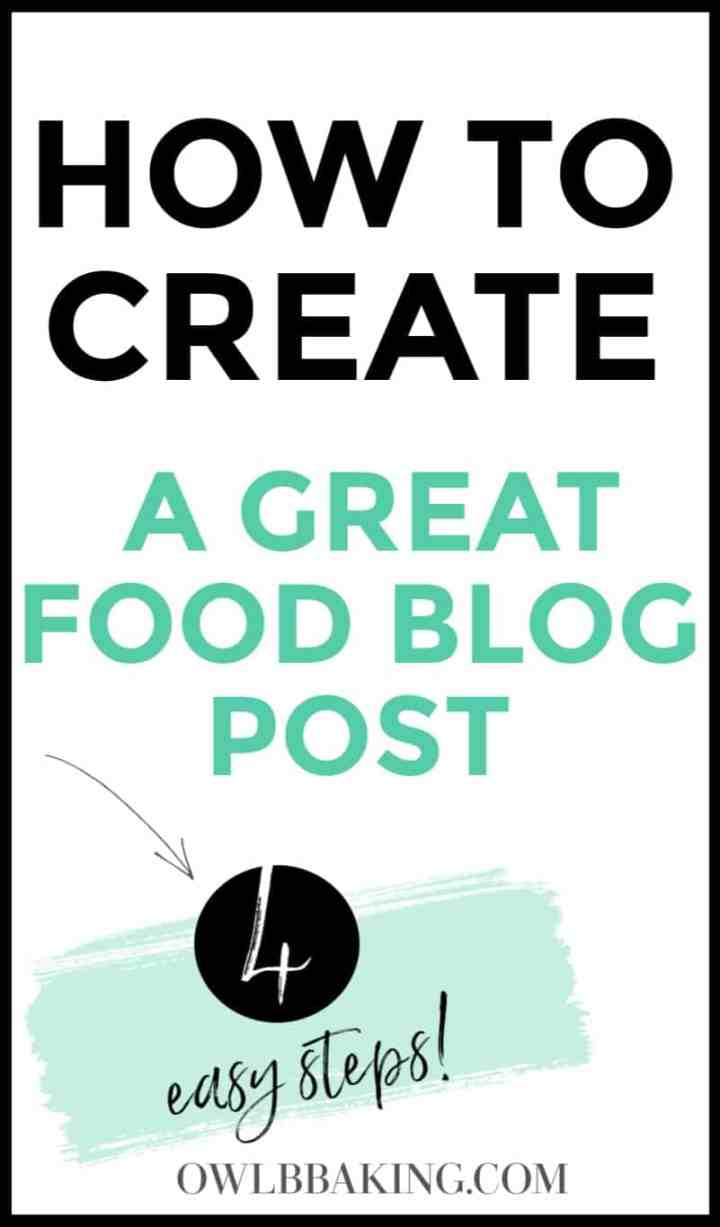 How to Create a Great Food Blog Post