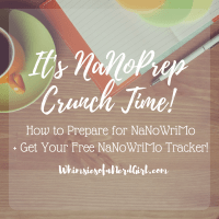 Calling All Writers: It's NaNoPrep Crunch Time!