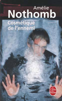 The Enemy's Cosmetique - Amélie Nothomb 24