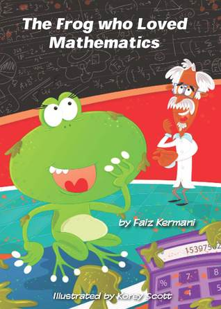 The Frog who Loved Mathematics - Faiz Kermani 3