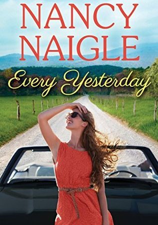 Every Yesterday - Nancy Naigle 3