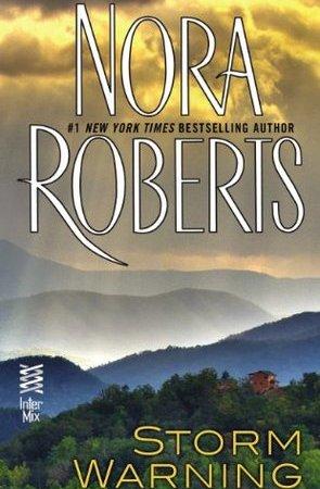 Nora Roberts - Storm Warning 9