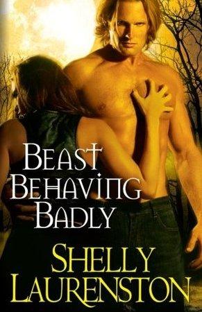 Beast Behaving Badly - Shelly Laurenston 6