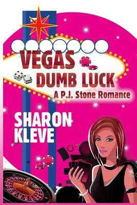 Vegas Dumb Luck - Sharon Kleve 6
