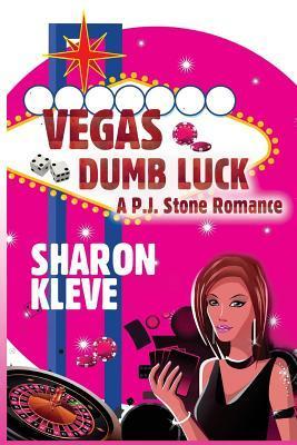 Vegas Dumb Luck - Sharon Kleve 9