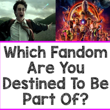 Quiz: Which Fandom Are You Destined To Be Part Of? 15