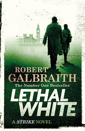 Coming soon: Lethal White - Robert Galbraith 3