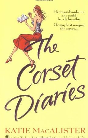 The Corset Diaries - Katie MacAlister 3