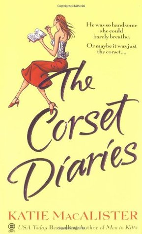 The Corset Diaries - Katie MacAlister 1