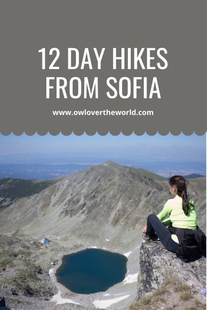 12 Best Day Hikes Near Sofia [UPDATED 2020] • Owl Over The World