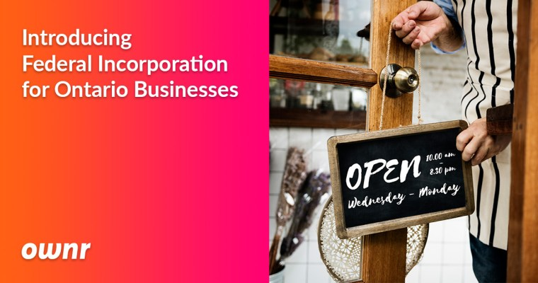 Ownr Introduces Federal Incorporation for Ontario Businesses