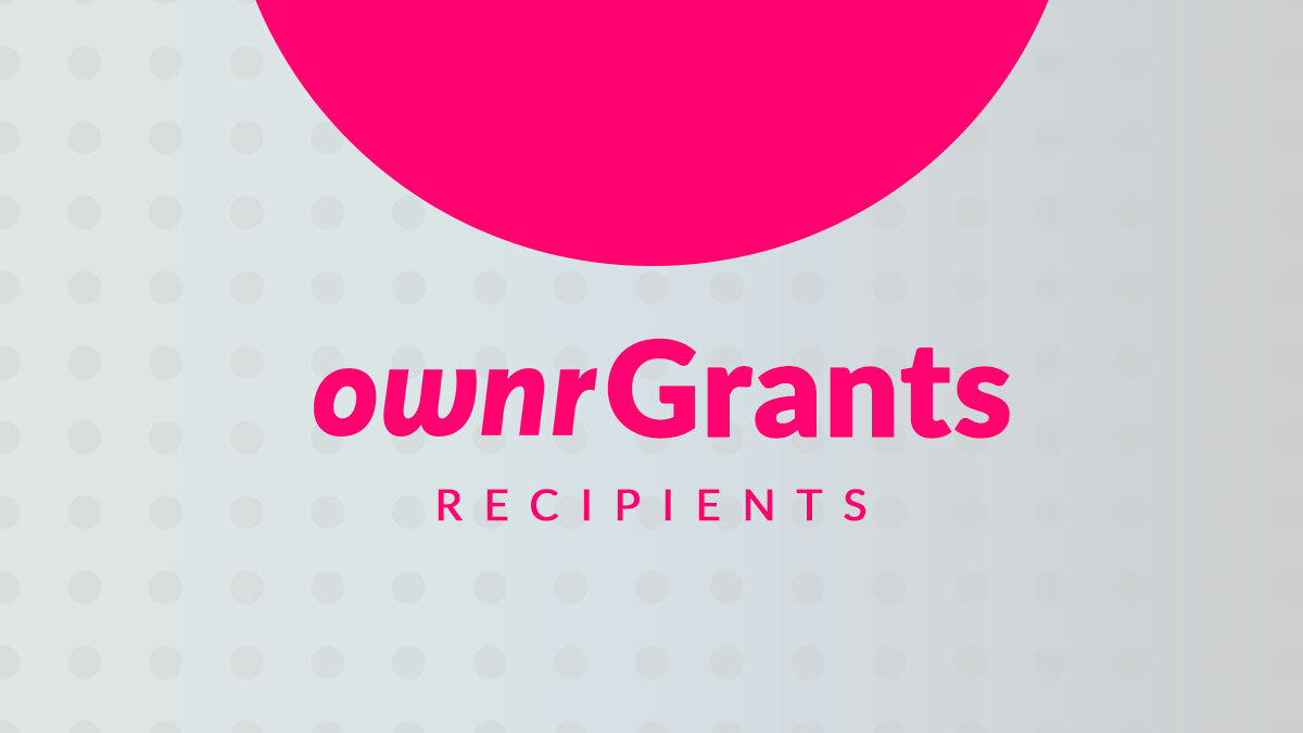 Ownr Grants Recipients