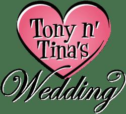 OCP to Present Tony n' Tina's Wedding