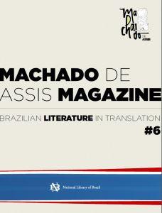 Capa domais recente número da Machado de Assis Magazine, lançado em Paris. Agora será em Guadalajara.
