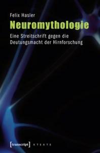 Hasler - Neuromythologie