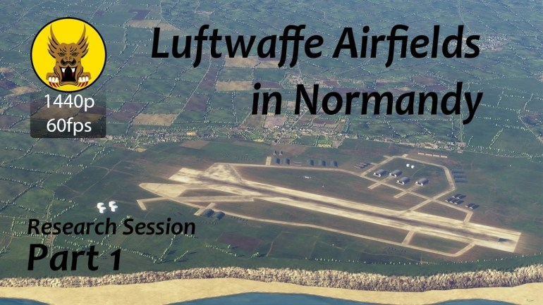 German Airfields In Normandy - Dcs: World Research Session - Part 1 regarding Map Of German Ww2 Airfields