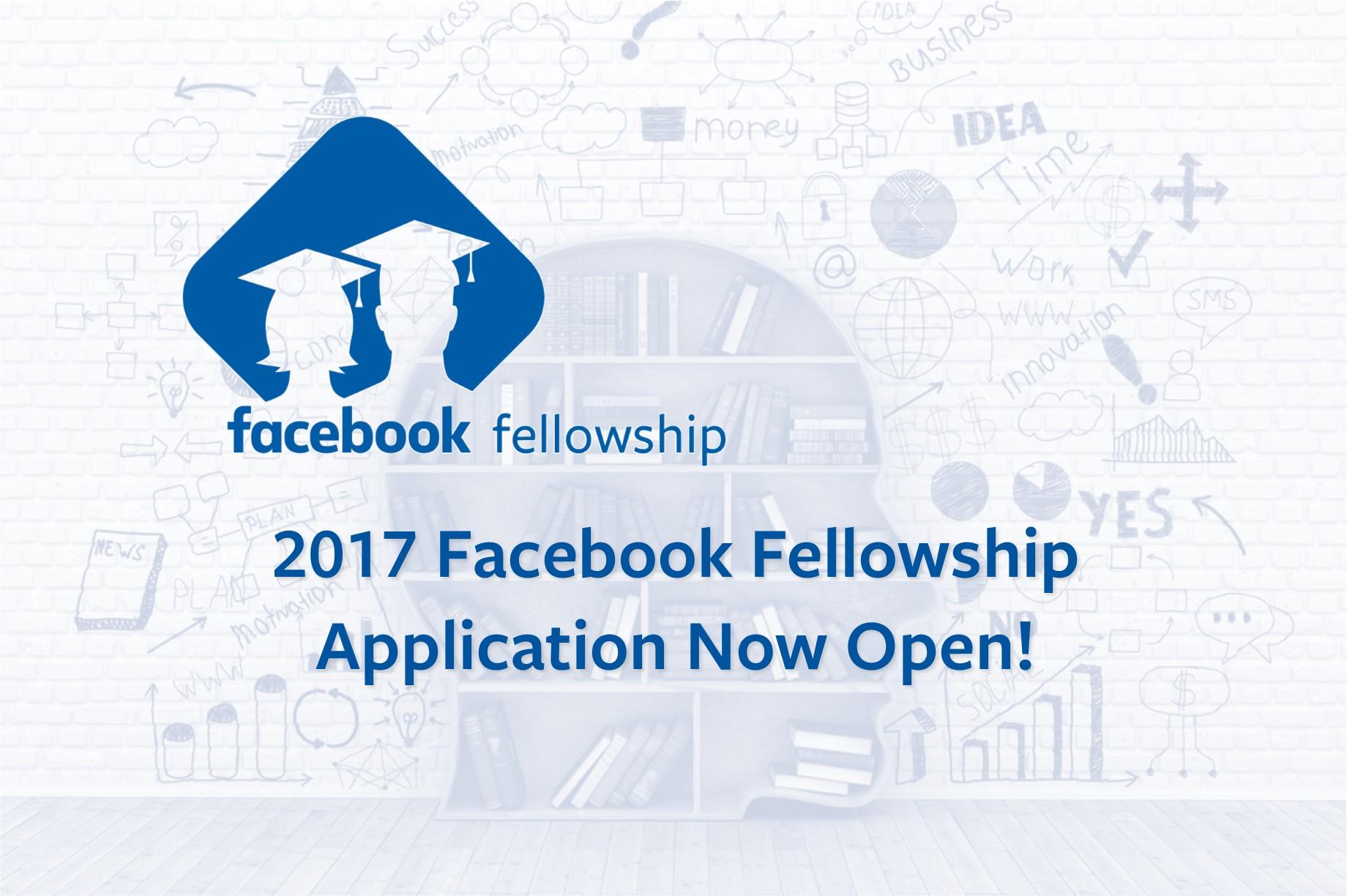 Fully Funded Facebook Fellowship Program 2017