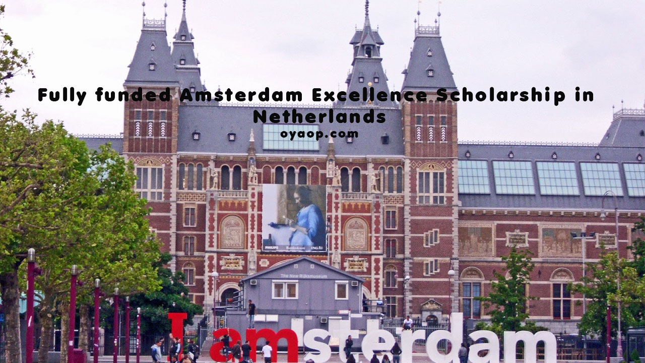 Fully funded Amsterdam Excellence Scholarship in Netherlands