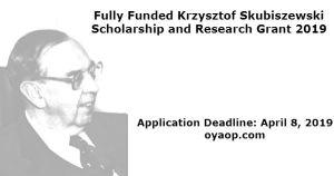 Fully Funded Krzysztof Skubiszewski Scholarship and Research Grant 2019