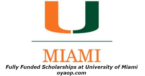 Fully Funded Scholarships at University of Miami