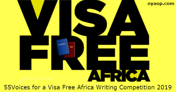 55Voices for a Visa Free Africa Writing Competition 2019