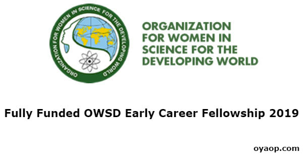 Fully Funded OWSD Early Career Fellowship 2019
